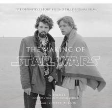 The Making of Star Wars: The Definitive Story Behind the Original Film [Hardcover,Paperback]