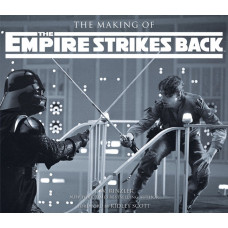 The Making of Star Wars: The Empire Strikes Back [Hardcover]