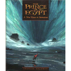 The Prince of Egypt: A New Vision in Animation [Hardcover]