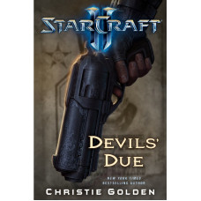 Starcraft II: Devils' Due [Hardcover]