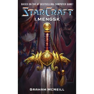 Starcraft: I, Mengsk [Mass Market]