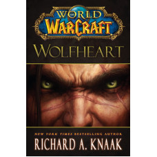 World of Warcraft: Wolfheart [Hardcover]
