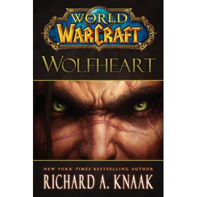Книга Simon & Schuster World of Warcraft: Wolfheart [Hardcover]