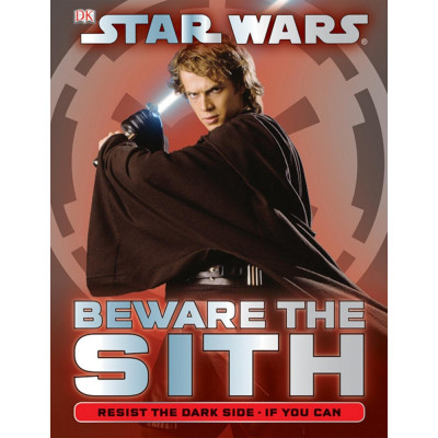 Книга Dorling Kindersley Star Wars: Beware the Sith [Hardcover]