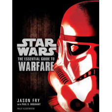 Star Wars: The Essential Guide to Warfare [Paperback]