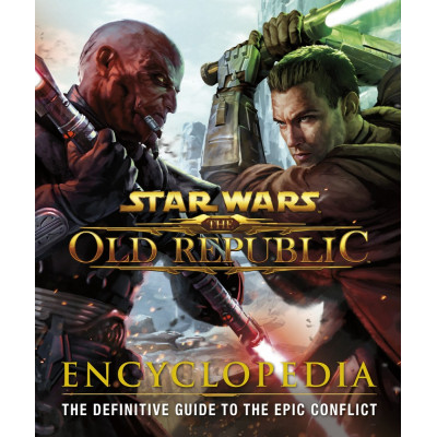 Книга Dorling Kindersley Star Wars: The Old Republic: Encyclopedia [Hardcover]