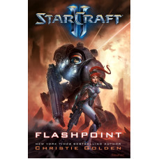 Starcraft II: Flashpoint [Hardcover]