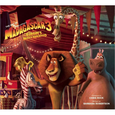Dreamworks Insight Editions The Art of Madagascar 3 [Hardcover]