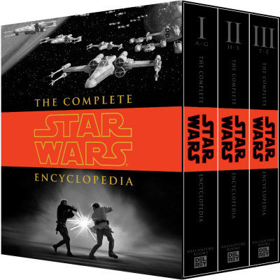 The Complete Star Wars Encyclopedia [Hardcover]