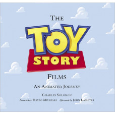The Toy Story Films: An Animated Journey [Hardcover]