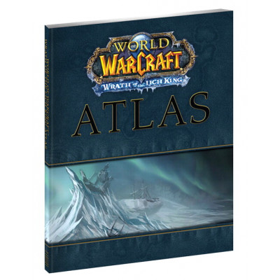 Книга BradyGames World of Warcraft Atlas: Wrath of the Lich King [Hardcover]