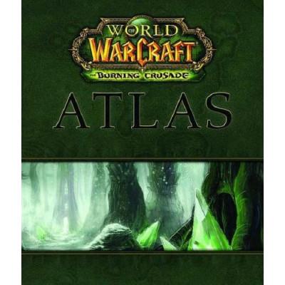 Книга BradyGames World of Warcraft Atlas: The Burning Crusade [Hardcover]