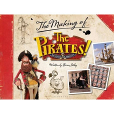 The Making of The Pirates! In an Adventure with Scientists [Hardcover]