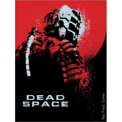 The Art of Dead Space [Hardcover]