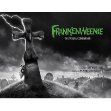 Frankenweenie: The Visual Companion [Hardcover]