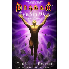 Diablo: The Sin War, Book 3 The Veiled Prophet [Mass Market]
