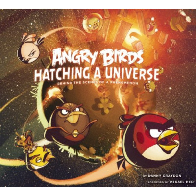 Angry Birds: Hatching a Universe [Hardcover]