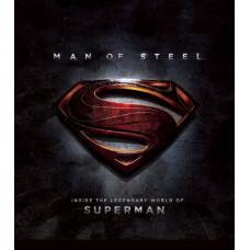 Man of Steel: Inside the Legendary World of Superman [Hardcover]