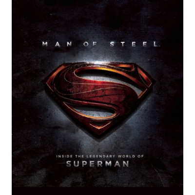 Книга Insight Editions Man of Steel: Inside the Legendary World of Superman [Hardcover]
