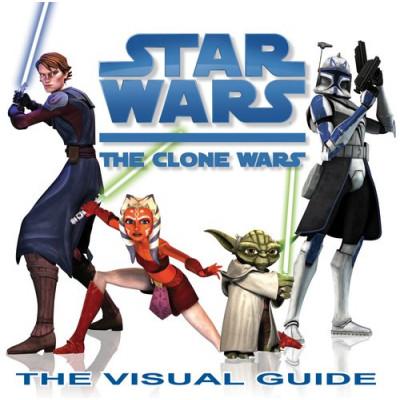 Книга Dorling Kindersley Star Wars: The Clone Wars: The Visual Guide [Hardcover]