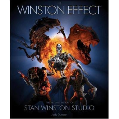 The Winston Effect: The Art & History of Stan Winston Studio [Hardcover]