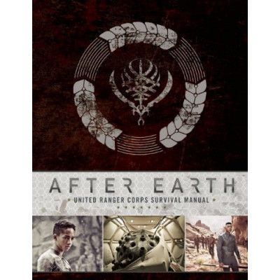 After Earth: United Ranger Corps Survival Manual [Hardcover]