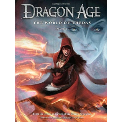 Dragon Age: The World of Thedas Vol. 1 [Hardcover]