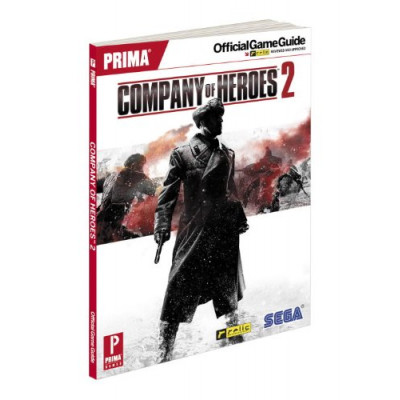 Company of Heroes 2: Prima Official Game Guide [Paperback]