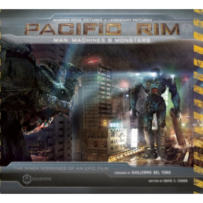 Книга Insight Editions Pacific Rim: Man, Machines, and Monsters [Hardcover]