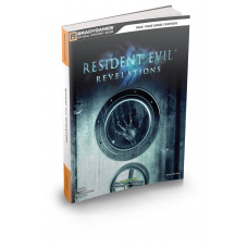 Resident Evil: Revelations Official Strategy Guide [Paperback]
