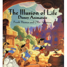 The Illusion of Life Disney Animation [Hardcover]