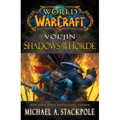 World of Warcraft: Vol'jin: Shadows of the Horde [Hardcover]