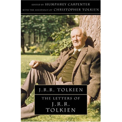 The Letters of J. R. R. Tolkien [Paperback]