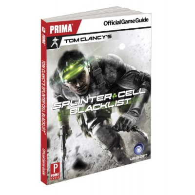 Tom Clancy's Splinter Cell Blacklist: Prima Official Game Guide [Paperback]