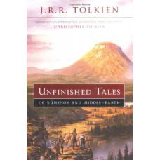 Unfinished Tales of Numenor and Middle-earth [Hardcover]