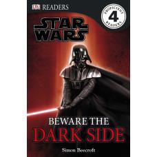 DK Readers: Star Wars: Beware the Dark Side [Hardcover,Paperback]