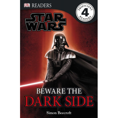 DK Readers: Star Wars: Beware the Dark Side [Hardcover,Paperback]