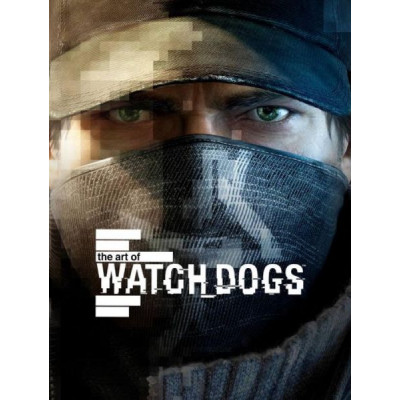 Артбук Titan Books The Art of Watch Dogs [Hardcover]