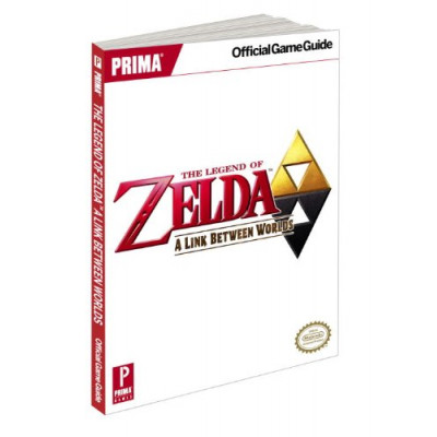The Legend of Zelda: A Link Between Worlds: Prima Official Game Guide [Paperback]