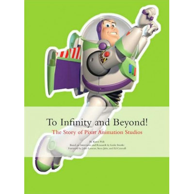 Артбук Chronicle Books To Infinity and Beyond!: The Story of Pixar Animation Studios [Hardcover]
