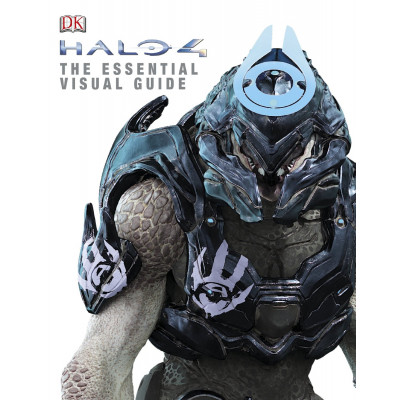 Halo 4: The Essential Visual Guide [Hardcover]