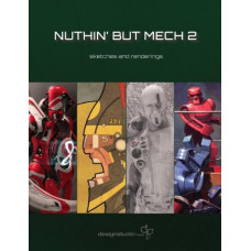 Nuthin' But Mech Volume 2 [Paperback]