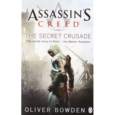 Книга Penguin Assassin's Creed: The Secret Crusade [Paperback]