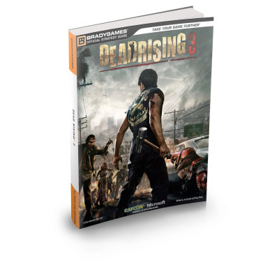 Руководство по игре BradyGames Dead Rising 3 Official Strategy Guide [Paperback]