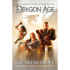 Dragon Age Volume 1: The Silent Grove [Hardcover]