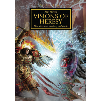 Horus Heresy: Visions of Heresy [Hardcover]