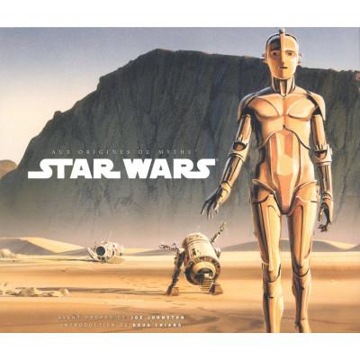 Star Wars - Aux origines du mythe [Hardcover]