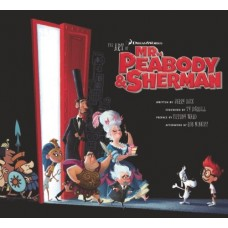 The Art of Mr Peabody and Sherman [Hardcover]