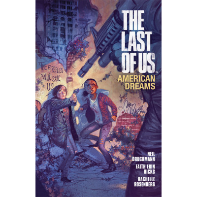 The Last of Us: American Dreams [Paperback]