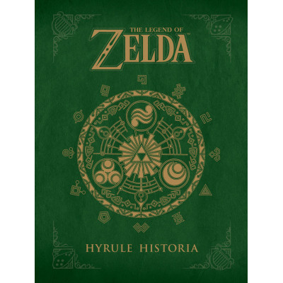 The Legend of Zelda: Hyrule Historia [Hardcover]